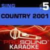 Sing Country 2001, Vol. 5 (Karaoke Performance Tracks)