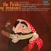 Isidore Godfrey, Royal Philharmonic Orchestra & The D'Oyly Carte Opera Company - Gilbert & Sullivan: The Pirates of Penzance  artwork