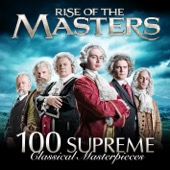 Various Artists - 100 Supreme Classical Masterpieces: Rise of the Masters  artwork