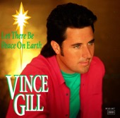 Let There Be Peace On Earth - Vince Gill Cover Art