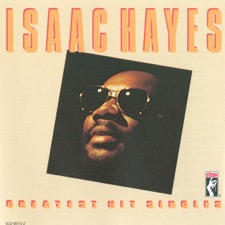 Isaac Hayes: Greatest Hits Singles (Remastered)