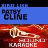 Sing Like Patsy Cline (Karaoke Performance Tracks)