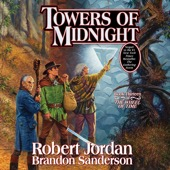 Robert Jordan & Brandon Sanderson - Towers of Midnight: Book Thirteen of The Wheel of Time (Unabridged)  artwork