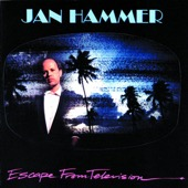Jan Hammer - Escape from Television  artwork