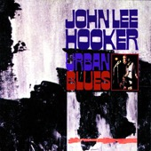 John Lee Hooker - Urban Blues (Bonus Track Version)  artwork