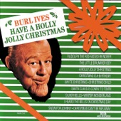 A Holly Jolly Christmas - Burl Ives Cover Art