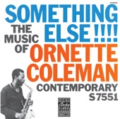 Ornette Coleman - Something Else!!!! The Music of Ornette Coleman (Remastered)  artwork