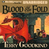 Terry Goodkind - Blood of the Fold: Sword of Truth, Book 3 (Unabridged) [Unabridged  Fiction]  artwork