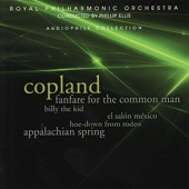 Royal Philharmonic Orchestra & Phillip Ellis - Copland: Fanfare Fo the Common Man, Billy the Kid, Appalachian Spring  artwork
