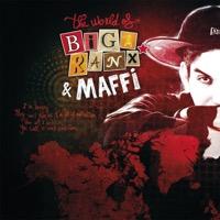 Biga Ranx - The World of Biga Ranx & Maffi, Vol. 1 (feat. Maffi) - EP