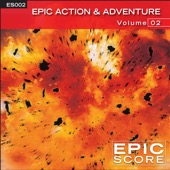 Epic Score - Epic Action & Adventure, Vol. 2  artwork