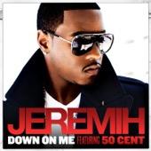 Jeremih & 50 Cent