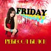 Friday - Rebecca Black