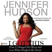 Jennifer Hudson - I Got This: How I Changed My Ways and Lost What Weighed Me Down (Unabridged)  artwork
