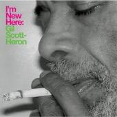 Gil Scott-Heron - I'm New Here (Bonus Track Version)  artwork