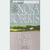 Nora Roberts - Born in Fire: Born In Trilogy, Book 1 (Unabridged)  artwork