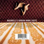 Maxwell - Maxwell's Urban Hang Suite  artwork