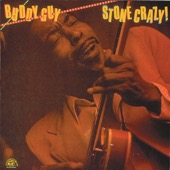 Buddy Guy - Stone Crazy!  artwork