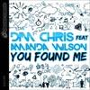 You Found Me (feat. Amanda Wilson) - Single