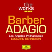 Leonard Bernstein & Los Angeles Philharmonic - The Works - Barber: Adagio for Strings  artwork