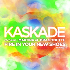 Fire in Your New Shoes (remixed)