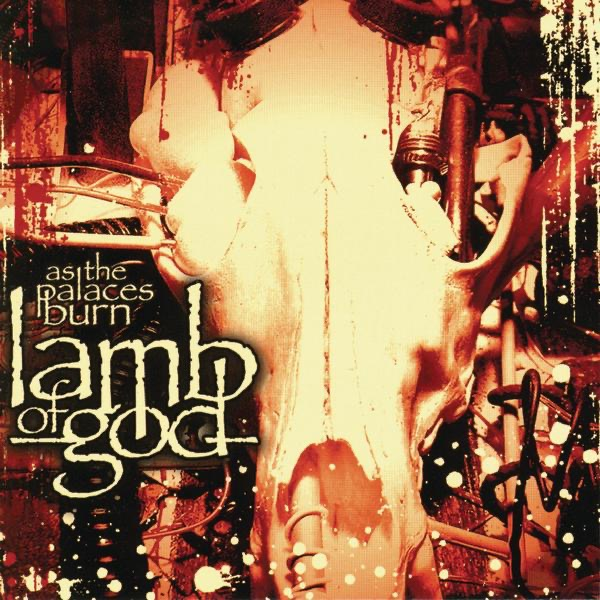 As the Palaces Burn by Lamb of God Album Art