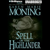 Karen Marie Moning - Spell of the Highlander: The Highlander Series, Book 7 (Unabridged)  artwork