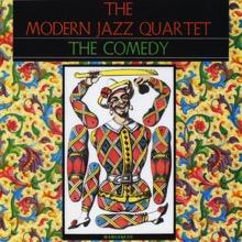 The Comedy, The Modern Jazz Quartet
