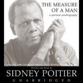 Sidney Poitier - The Measure of a Man: A Spiritual Autobiography (Unabridged)  artwork