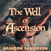 Brandon Sanderson - The Well of Ascension: Mistborn, Book 2 (Unabridged)  artwork