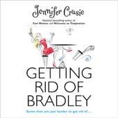 Jennifer Crusie - Getting Rid of Bradley (Unabridged) [Unabridged Fiction]  artwork