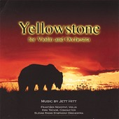 Jett Hitt - Yellowstone for Violin and Orchestra  artwork