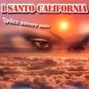 pochette album I Santo California - Dolce Amore Mio