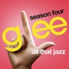 All That Jazz (Glee Cast Version) [feat. Kate Hudson]