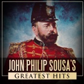 The President's Own United States Marine Band - John Philip Sousa's Greatest Hits  artwork