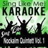 Sing Like Nockalm Quintett, Vol. 1 (Karaoke Version)