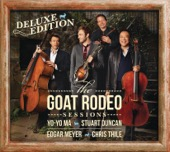 Yo-Yo Ma, Stuart Duncan, Edgar Meyer & Chris Thile - The Goat Rodeo Sessions (Deluxe Edition)  artwork