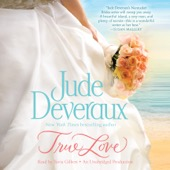 Jude Deveraux - True Love: Nantucket Brides Trilogy, Book 1 (Unabridged)  artwork
