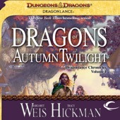 Margaret Weis, Tracy Hickman - Dragons of Autumn Twilight: Dragonlance: Chronicles, Book 1 (Unabridged)  artwork