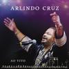 Batuques do meu Lugar (Ao Vivo) - EP - Arlindo Cruz, Arlindo Cruz