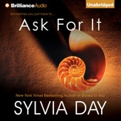 Sylvia Day - Ask for It (Unabridged)  artwork
