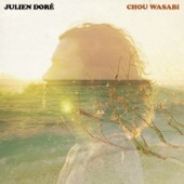 Julien Dor� - Chou Wasabi (feat. Micky Green) [Radio Edit] illustration