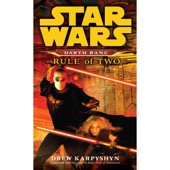 Drew Karpyshyn - Rule of Two: Star Wars: Darth Bane, Book 2 (Unabridged)  artwork