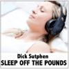 Sleep Off the Pounds - Single