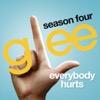Everybody Hurts (Glee Cast Version)