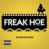 Freak Hoe - Single