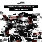 Robert Glasper Experiment - Black Radio 2 (Deluxe Version)  artwork