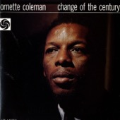 Ornette Coleman - Change of the Century  artwork