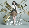 TRUE – DREAM SOLISTER