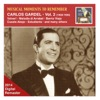 Musical Moments to Remember: Carlos Gardel, Vol. 2 (2014 Digital Remaster) - Carlos Gardel, Carlos Gardel